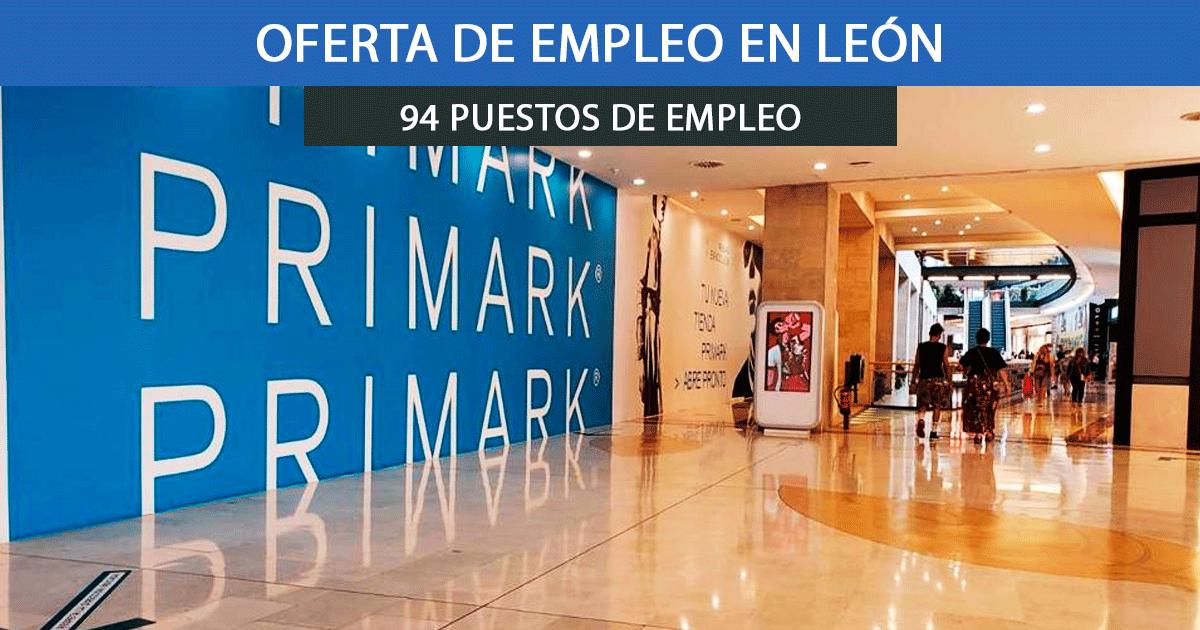 Se necesitan a 94 trabajadores en León para la nueva tienda de Primark