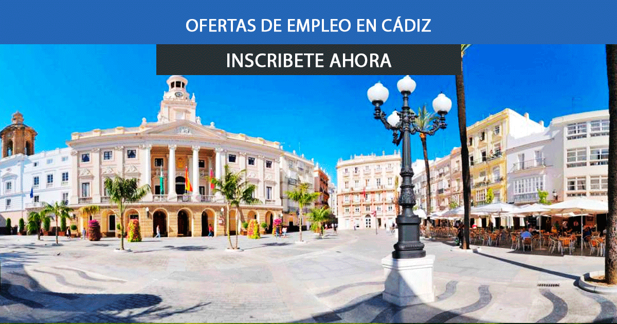 Cádiz para empezar a trabajar