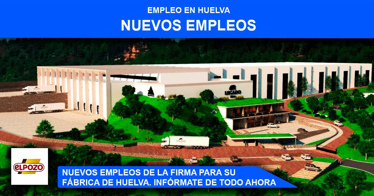 La fábrica de El Pozo en Huelva