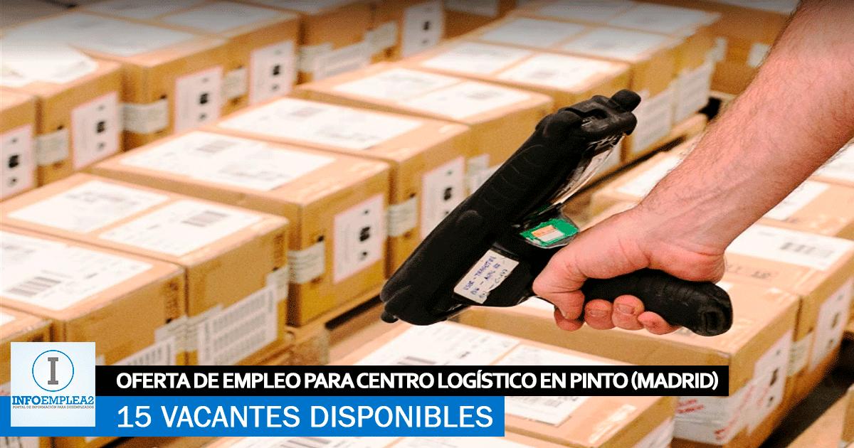 Se necesita Personal en Pinto (Madrid) para Trabajar en Centro Logístico.
