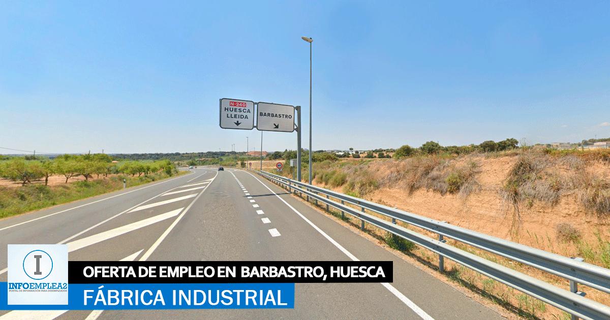 Se necesita Personal para Fábrica Industrial en Barbastro, Huesca