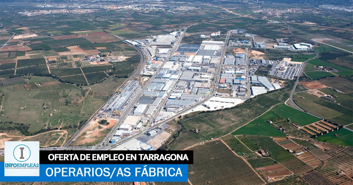 Se necesita Personal para Fábrica Industrial en Tarragona