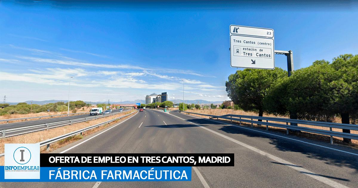 Se necesitan 50 trabajadores para Fábrica en Tres Cantos Madrid