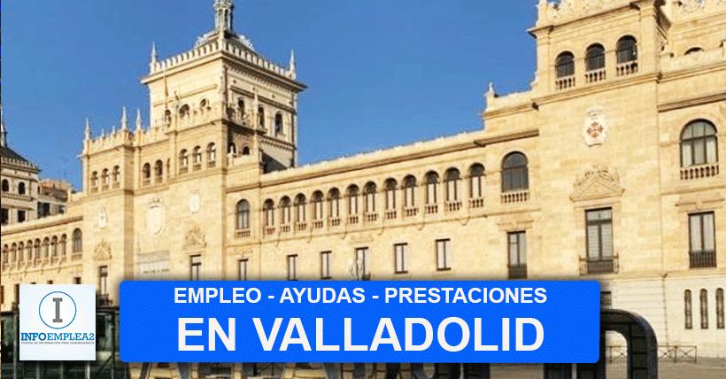 Ofertas de empleo en Valladolid