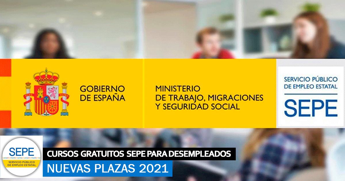 Nuevos Cursos Gratuitos para desempleados SEPE 2021