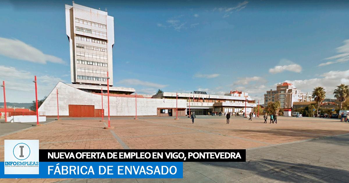 Se necesita Personal para Fábrica de envasado en Vigo, Pontevedra