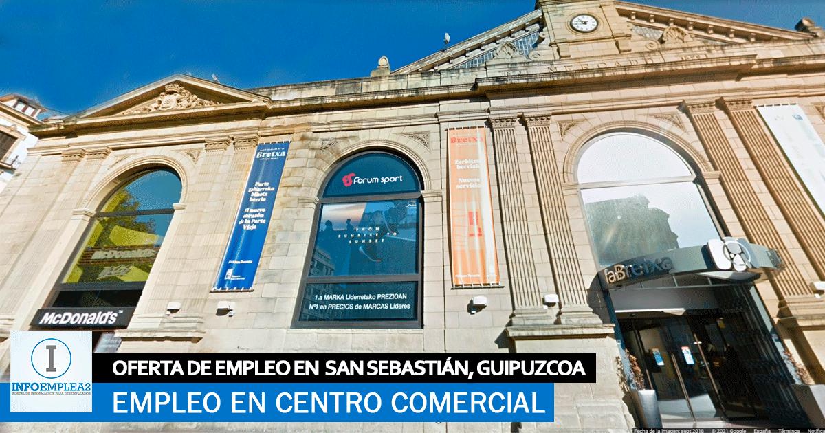 Se necesita Personal para el Centro Comercial en San Sebastián, Guipúzcoa