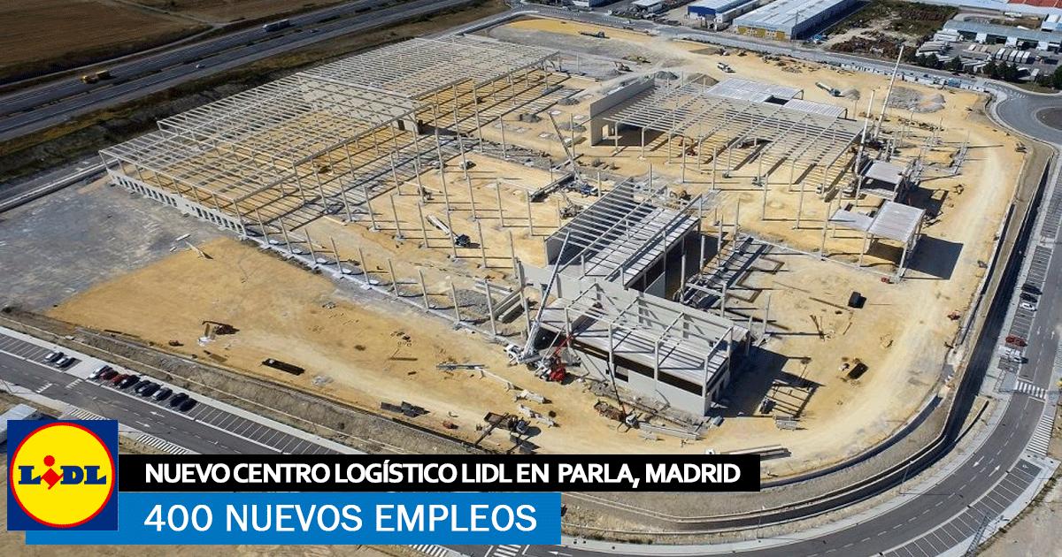 Se necesitará Personal para el Nuevo Centro Logístico de Lidl en Parla, Madrid