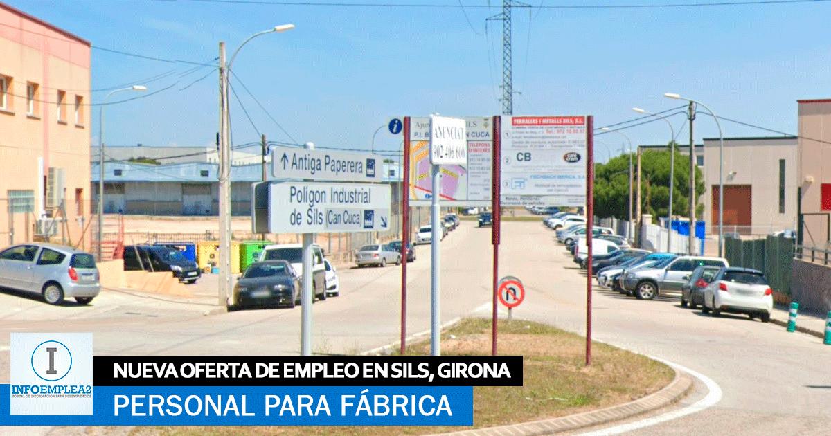 Urge Personal para Fábrica en Sils, Girona