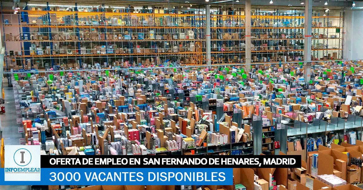 Se necesitan 3000 trabajadores para varias Plataformas Logísticas en San Fernando de Henares