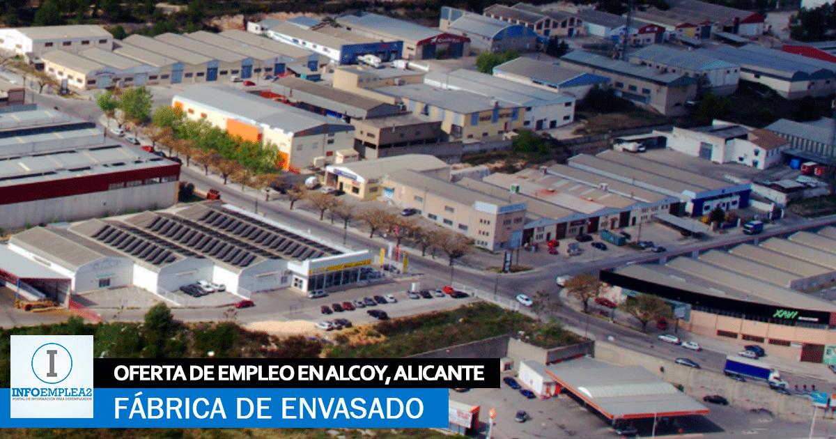 Se Necesita Personal para Fábrica de Envasado en Alcoy, Alicante
