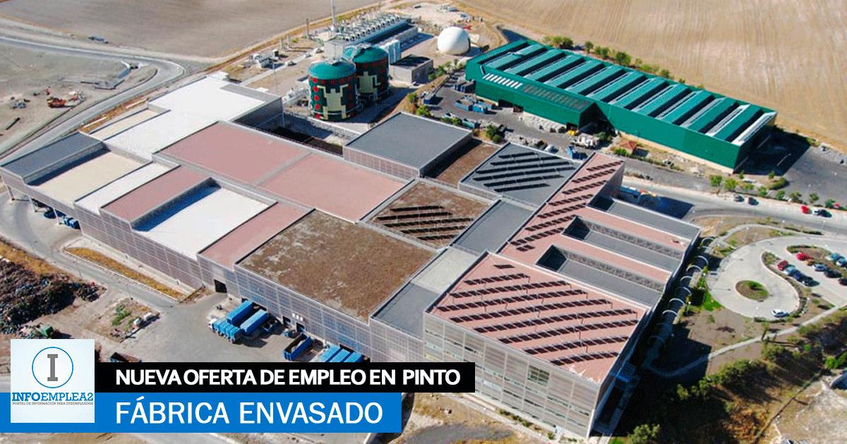 Se necesita Personal para Fábrica de Envasado en Pinto