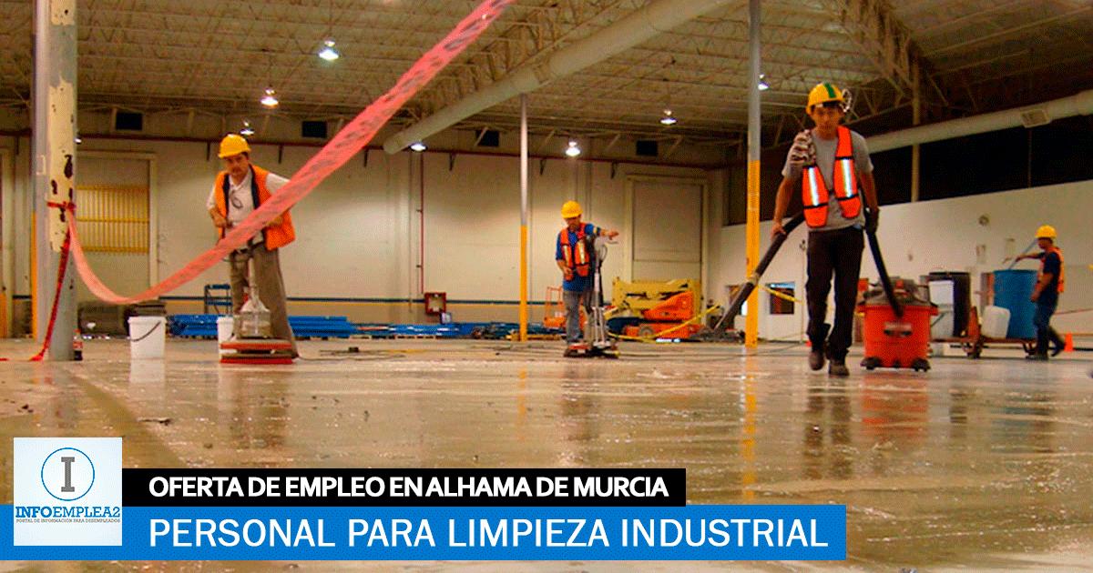 Se necesita Personal para Limpieza Industrial en Alhama de Murcia