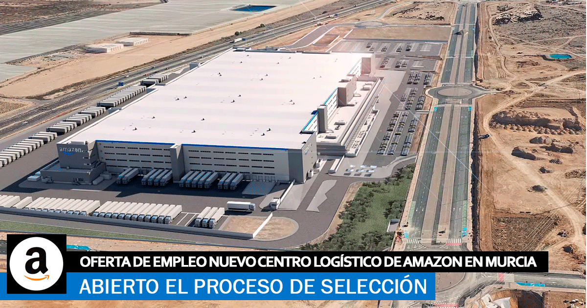 Se necesita Personal para el Nuevo Centro Logístico de Amazon en Murcia