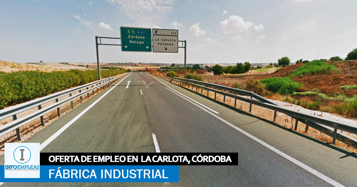 Se necesita Personal para fábrica en La Carlota, Córdoba