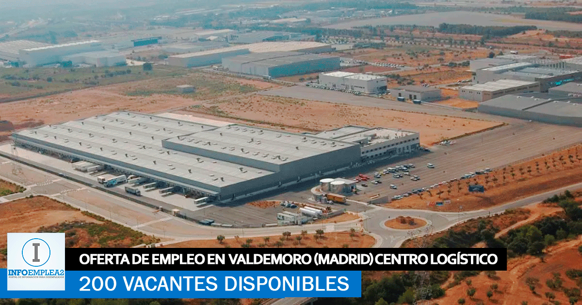 Se necesitan 200 trabajadores en Valdemoro (Madrid) para centro logístico