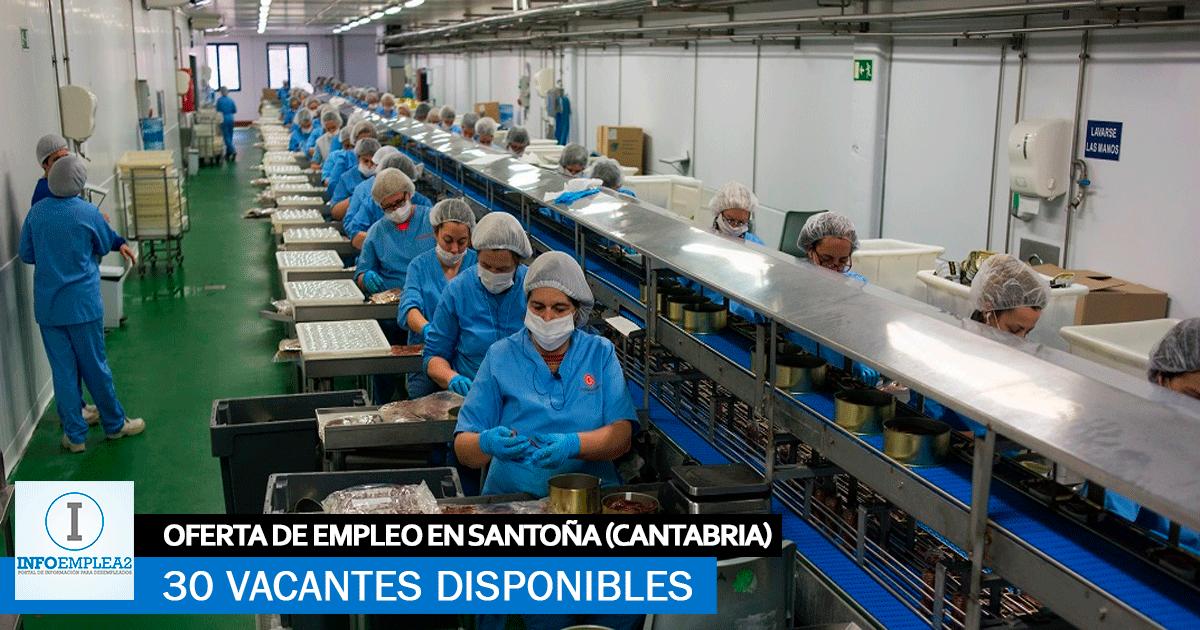 Se necesitan 30 Trabajadores para Fábrica de Conservas en Santoña, Cantabria