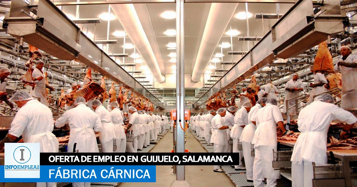 Se necesitan 50 Trabajadores para Fábrica Cárnica en Guijuelo