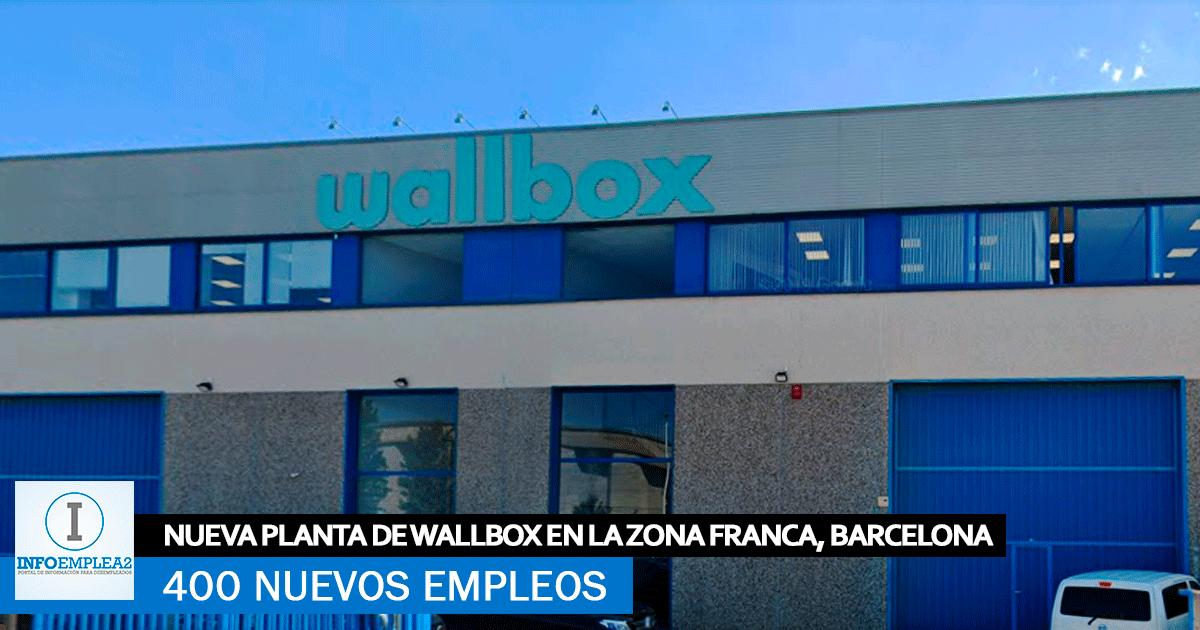 Se necesitan 400 trabajadores para la Nueva Planta Wallbox en La Zona Franca