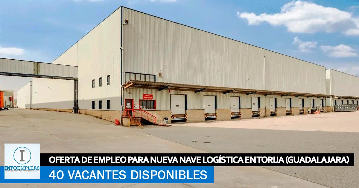 Se Necesita 40 Trabajadores en Torija (Guadalajara) para Nueva Nave Logística
