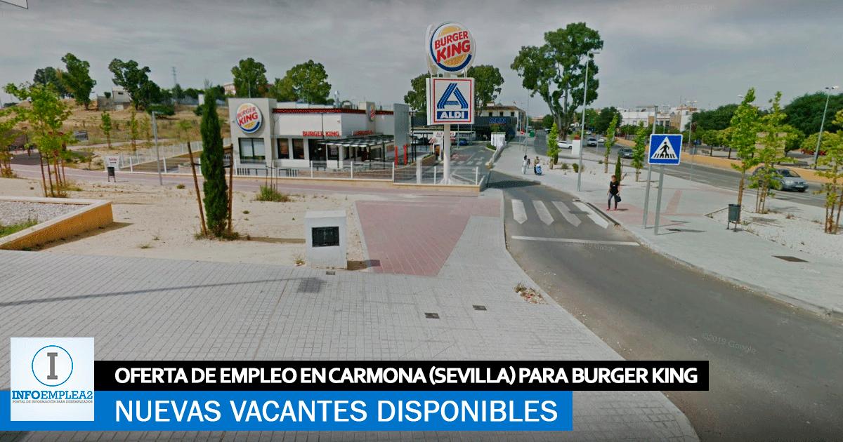 Se Necesita Personal en Carmona (Sevilla) para Trabajar en Burger King