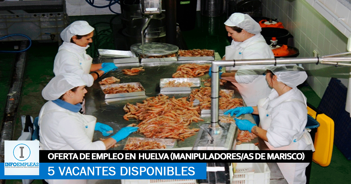 Se Necesita Personal en Huelva para Manipulación y Envasado de Mariscos