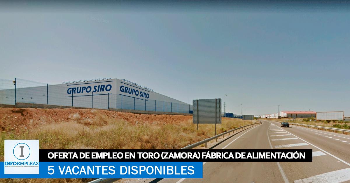 Se Necesita Personal en Toro (Zamora) para la Fábrica de Alimentación