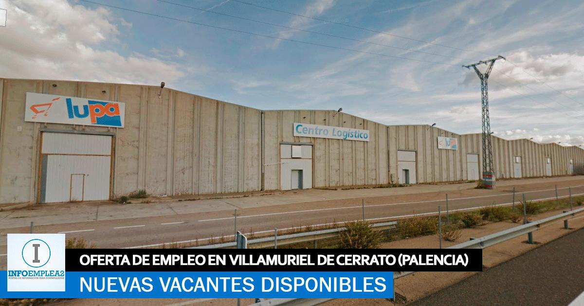 Se Necesita Personal en Villamuriel de Cerrato (Palencia) para Centro Logístico Lupa