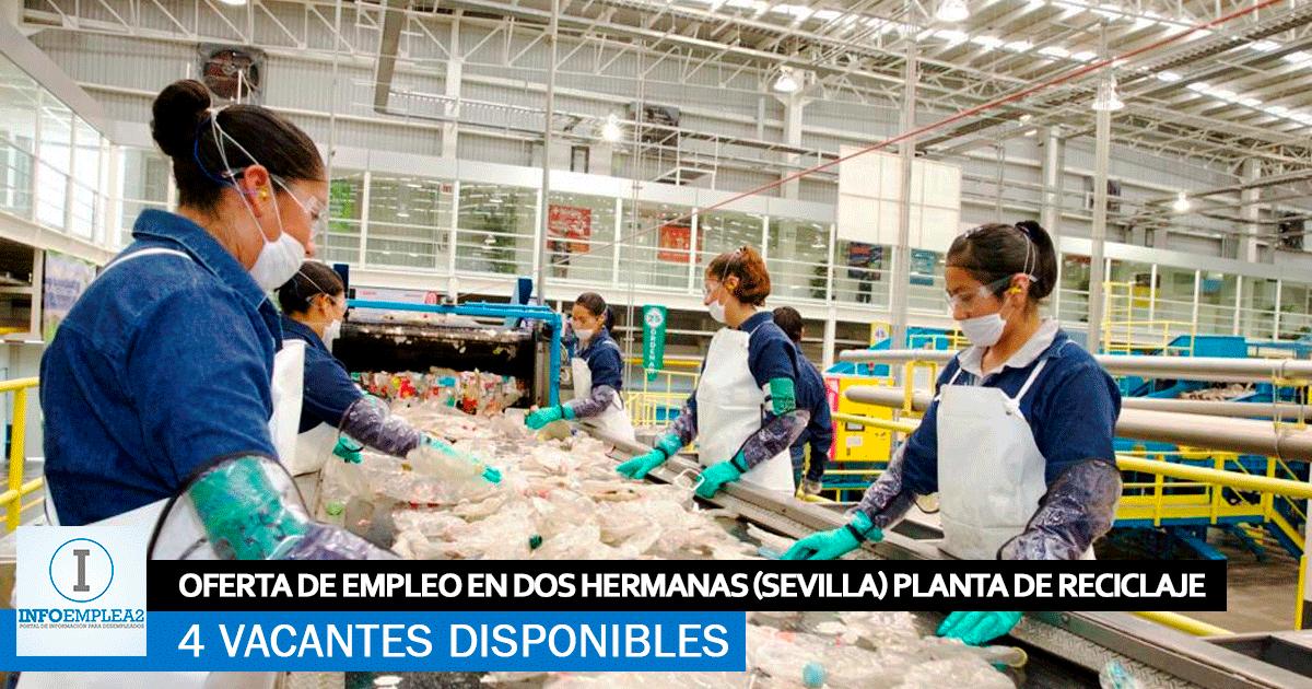 Se Necesita Personal para planta de Reciclaje en Dos Hermanas (Sevilla)