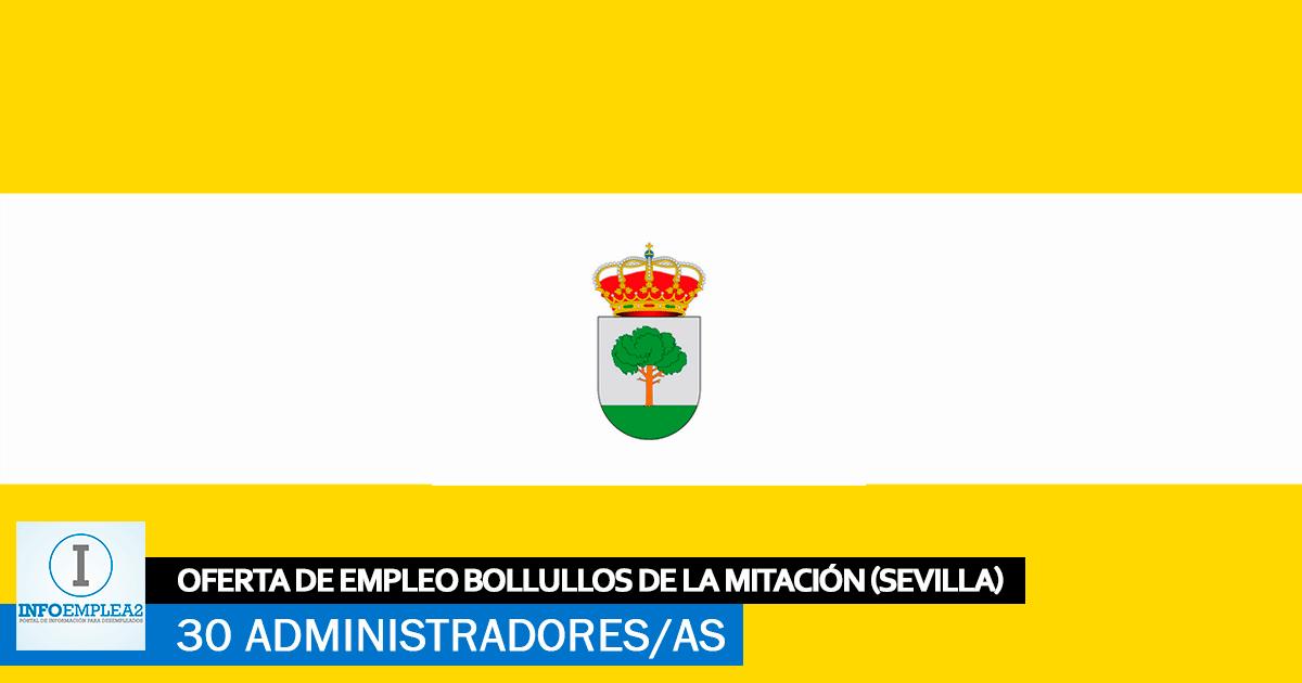 Se Necesitan 30 Administradores en Bollullos de la Mitación (Sevilla)
