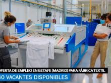 Se Necesitan 40 Trabajadores en Getafe (Madrid) para Fábrica Textil