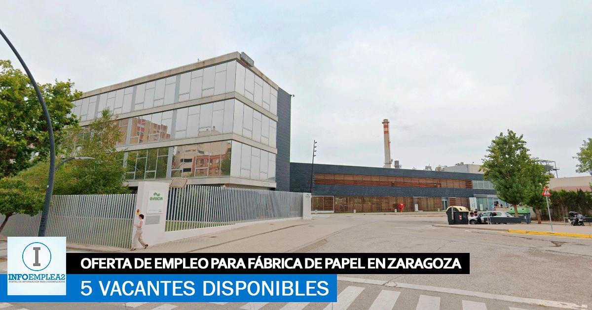 Se Necesitan 5 Trabajadores en Zaragoza para Trabajar en Fábrica de Papel