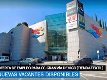 Se Necesitan Personal para Centro Comercial Gran Vía de Vigo (Pontevedra)