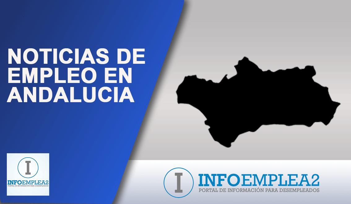 Noticias de empleo en Andalucía