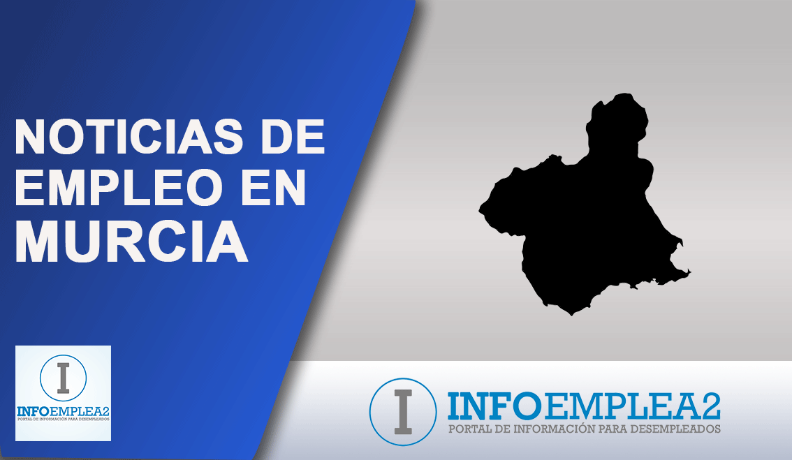 Noticias de empleo en Murcia