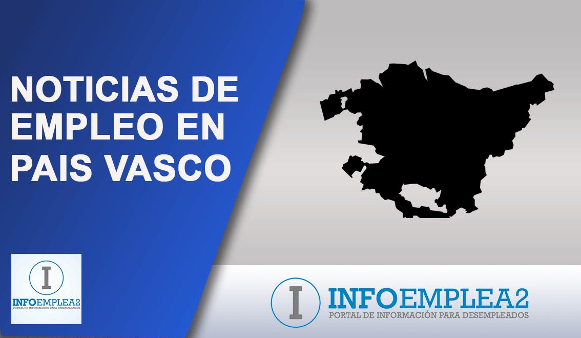 Noticias de empleo en Pais-Vasco