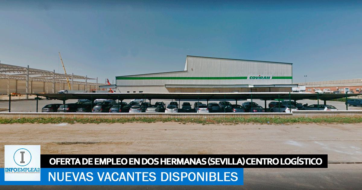 Se Necesita Personal Dos Hermanas (Sevilla) para Centro Logístico Coviran
