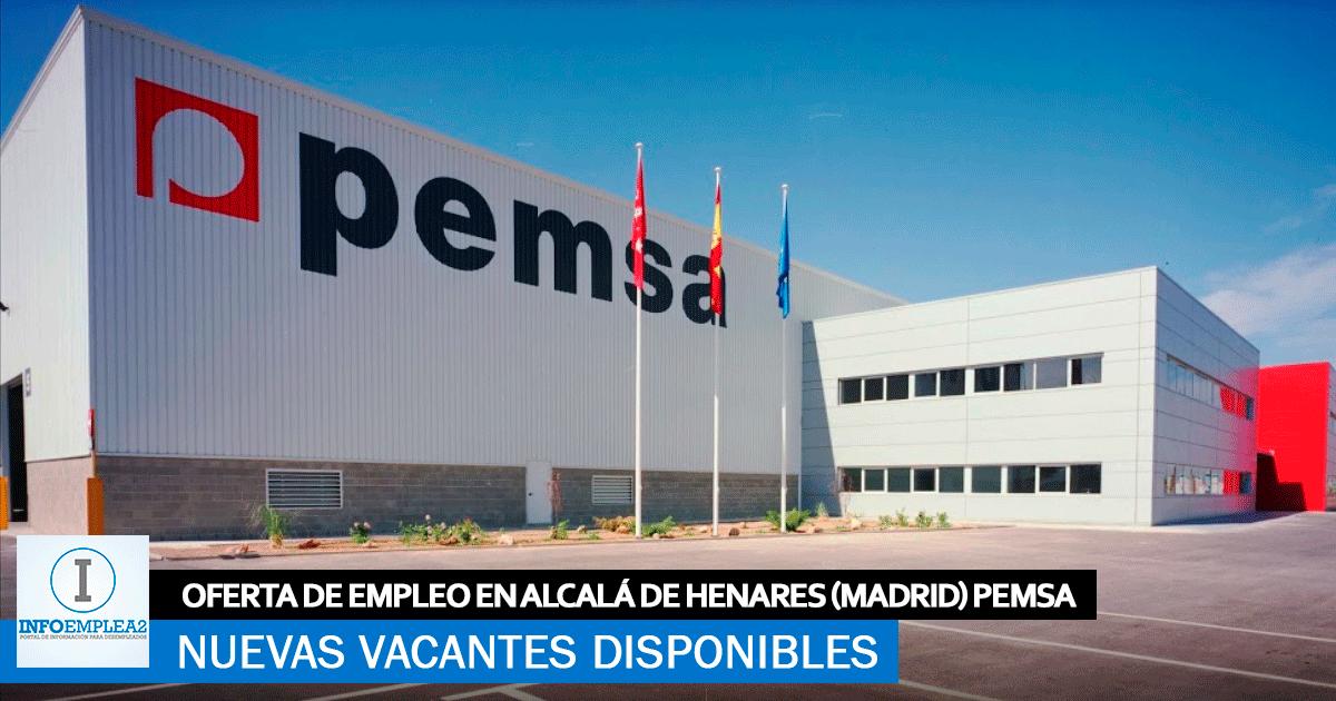 Se Necesita Personal en Alcalá de Henares (Madrid) para PEMSA
