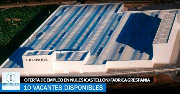Se Necesitan 10 Trabajadores en Nules (Castellón) para la Fábrica GRESPANIA