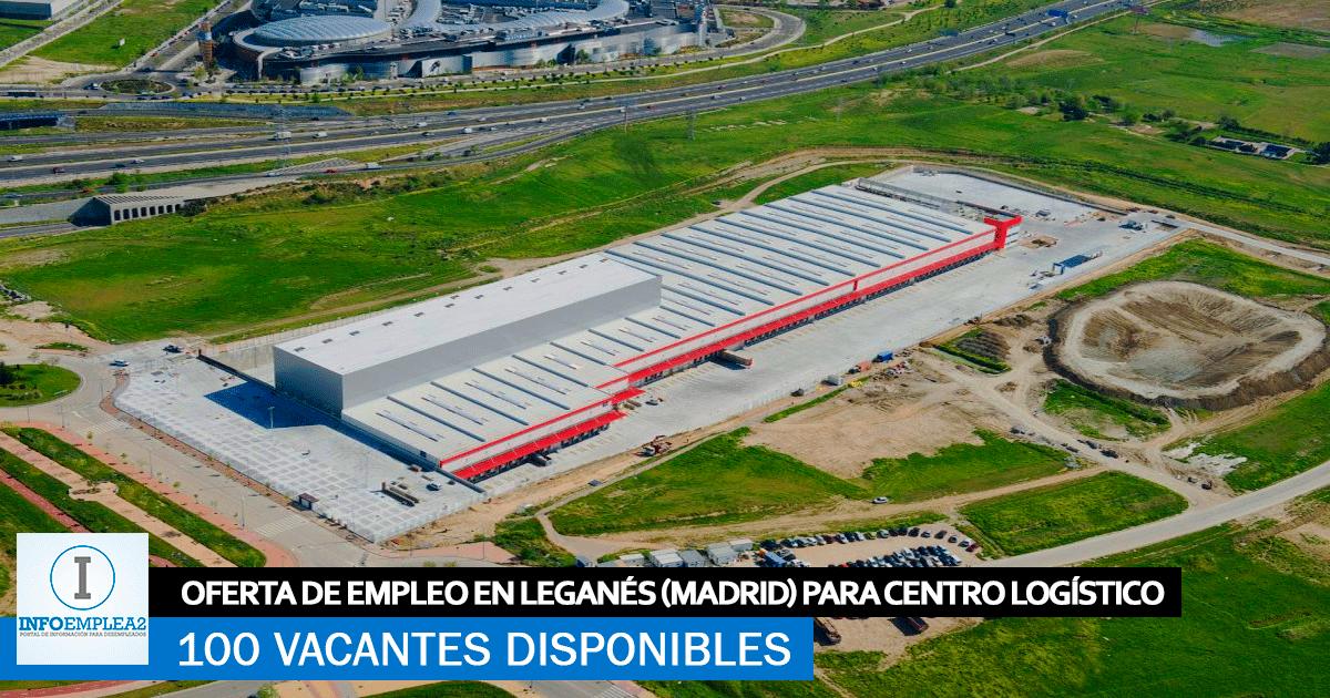 Se Necesitan 100 Personas en Leganés (Madrid) para Centro Logístico