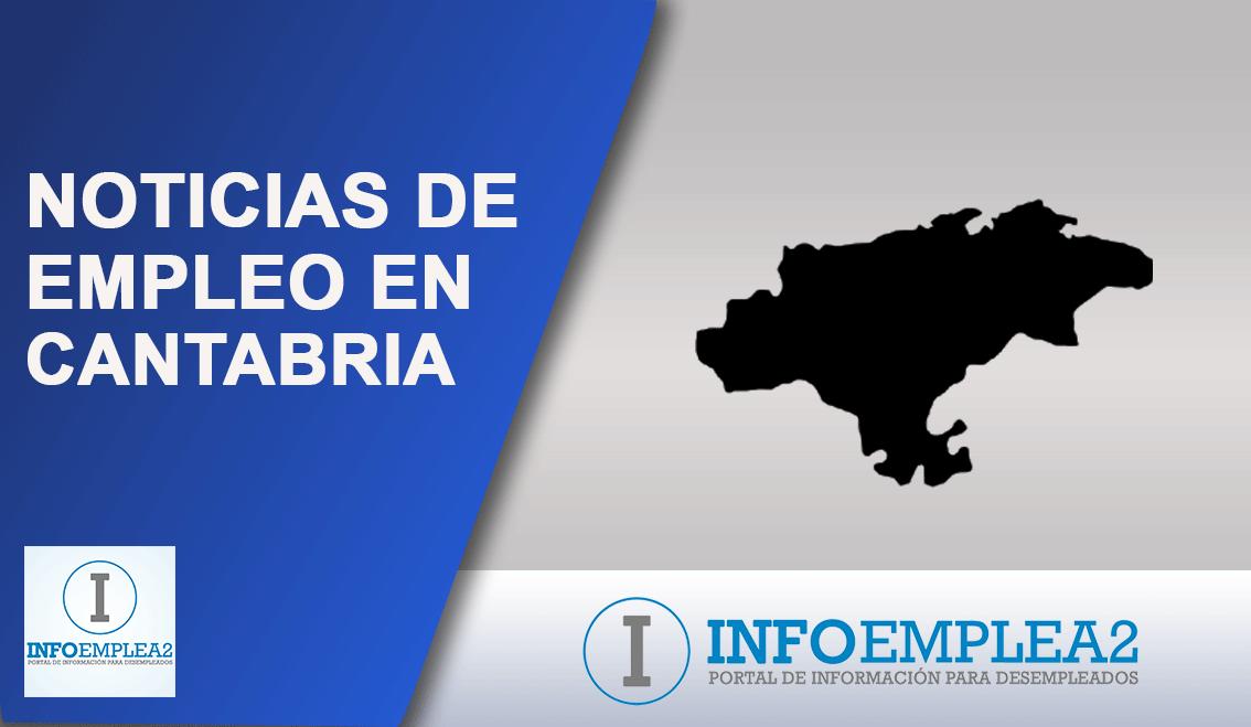 Noticias de empleo en Cantabria